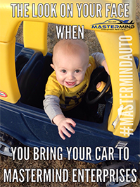 The Look on Your Face When You Bring Your Car to Mastermind Enterprises Auto Care in Denver
